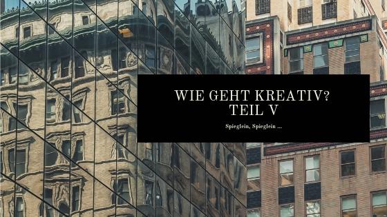 Die Mai Challenge im Review – Spieglein, Spieglein ….