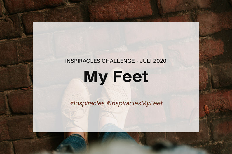Inspiracles Challenge – Juli 2020 – My Feet