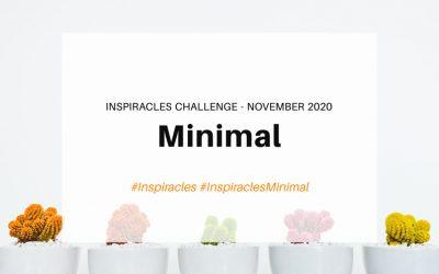 Inspiracles Challenge – November 2020 – Minimal