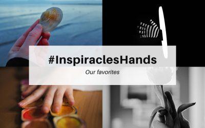 """Unsere Lieblingsbilder der März-Challenge """"Hands"""" – #InspiraclesHands"""
