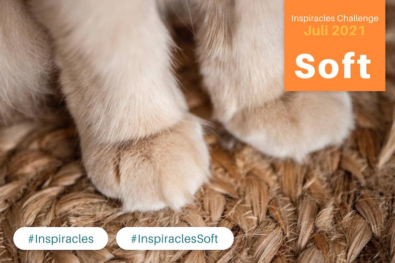 Inspiracles Challenge – Juli 2021 – Soft