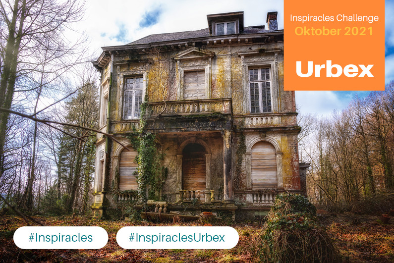 Inspiracles Challenge – Oktober 2021 – Urbex